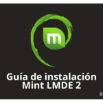 Guia de instalación Linux Mint Debian Edition