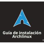 Guía de instalación ArchLinux